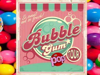 BubbleGum Tour set to kick off in 2017