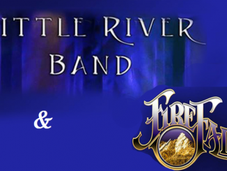 Little River Band with special guest FireFall at American Music Theatre