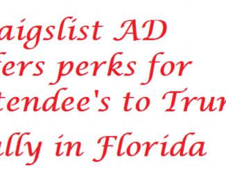 Ad appears on Craigslist offering perks for attendance at Trump Florida Rally